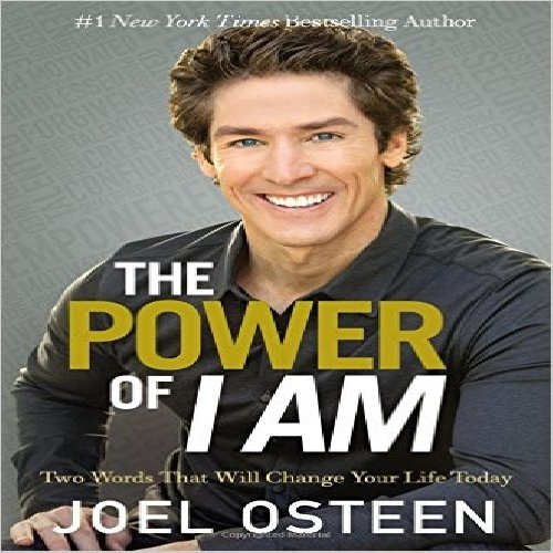 "کتاب صوتی "" قدرت من هستم \"" اثر جول اوستین - The Power of I Am: Two Words That Will Change Your Life Today By Joel Osteen"